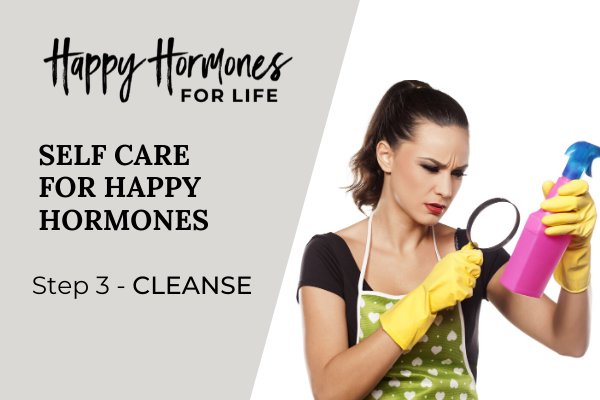 Happy Hormones Step 3 Cleanse